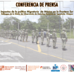 [NOTA DE PRENSA] Impactos de la Política Migratoria de México en la Frontera Sur